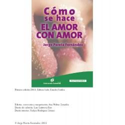 ¿Cómo se hace el amor con amor?- ebook