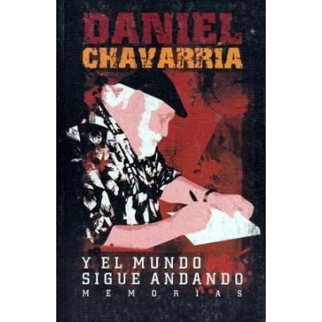 ...Y el mundo sigue andando. Memorias. - ebook