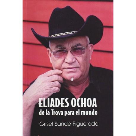 Eliades Ochoa, de la trova para el mundo- ebook