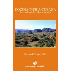 Cocina típica cubana. Revelaciones de valiosos secretos- ebook