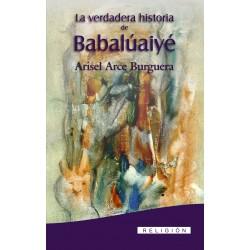 La verdadera Historia de Babalúaiyé