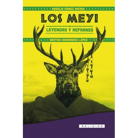 Los Meyi. Leyendas y refranes