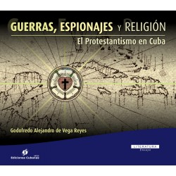 Guerras , espionajes y religion  - ebook